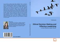 Bookcover of Ethical Decision Making and Effective Leadership