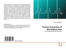 Copertina di Feature Extraction of Biomedical Data