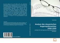 Bookcover of Analyse des slowenischen Augenoptikmarktes 2008-2009