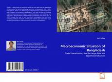 Bookcover of Macroeconomic Situation of Bangladesh