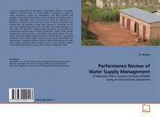 Couverture de Performance Review of Water Supply Management
