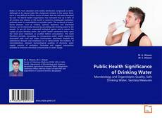 Обложка Public Health Significance of Drinking Water