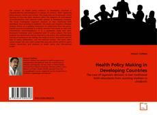 Portada del libro de Health Policy Making in Developing Countries