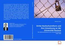 Dritte Hochschulreform und ihre Umsetzung an der Universität Rostock的封面