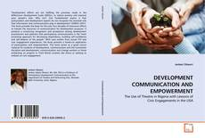 Bookcover of DEVELOPMENT COMMUNICATION AND EMPOWERMENT