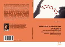 Deutscher Pharmamarkt im Wandel kitap kapağı