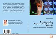 Bookcover of Neurochemistry, Neuropharmacology and Behavior