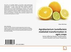 Capa do livro de Agrobacterium tumefeciens mediated transformation in agric.crops
