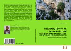 Bookcover of Regulatory Scheme on Deforestation and Environmental Degradation