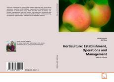 Bookcover of Horticulture: Establishment, Operations and Management