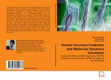 Copertina di Protein Structure Prediction and Molecular Dynamics Simulation