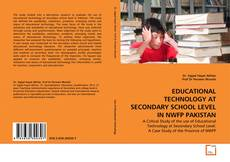 Capa do livro de EDUCATIONAL TECHNOLOGY AT SECONDARY SCHOOL LEVEL IN NWFP PAKISTAN