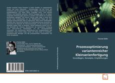 Couverture de Prozessoptimierung variantenreicher Kleinserienfertigung