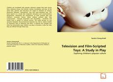 Обложка Television and Film-Scripted Toys: A Study in Play