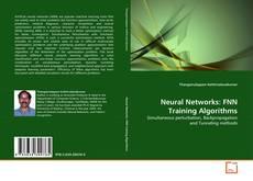 Bookcover of Neural Networks: FNN Training Algorithms