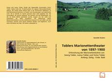 Bookcover of Toblers Marionettentheater von 1897-1900