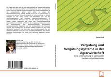 Portada del libro de Vergütung und Vergütungssysteme in der Agrarwirtschaft