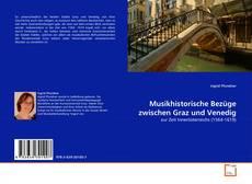 Bookcover of Musikhistorische Bezüge zwischen Graz und Venedig