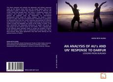 Bookcover of AN ANALYSIS OF AU's AND UN' RESPONSE TO DARFUR