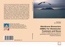 Membrane Bioreactors (MBRs) For Wastewater Treatment and Reuse的封面