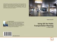 Bookcover of Using GIS for Public Transportation Planning