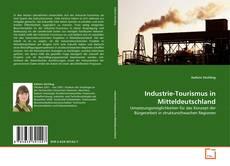 Couverture de Industrie-Tourismus in Mitteldeutschland