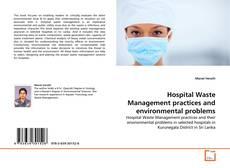 Capa do livro de Hospital Waste Management practices and  environmental problems