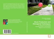 Couverture de Music Production and Managerial Techniques: