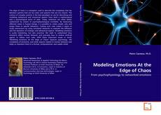 Bookcover of Modeling Emotions At the Edge of Chaos