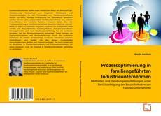 Couverture de Prozessoptimierung in familiengeführten Industrieunternehmen