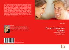 Bookcover of The art of language learning