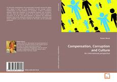 Bookcover of Compensation, Corruption and Culture