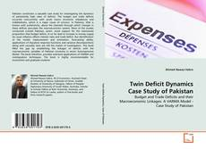 Couverture de Twin Deficit Dynamics Case Study of Pakistan