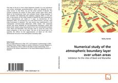 Bookcover of Numerical study of the atmospheric boundary layer over urban areas