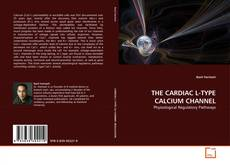 Bookcover of THE CARDIAC L-TYPE CALCIUM CHANNEL