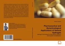 Couverture de Pharmaceutical and Biotechnological Applications of Natural Hydrogels