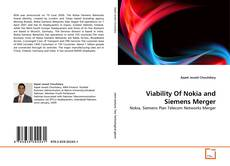 Bookcover of Viability Of Nokia and Siemens Merger