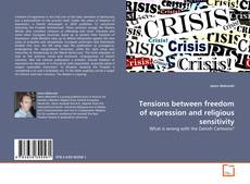 Bookcover of Tensions between freedom of expression and religious sensitivity
