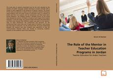 Buchcover von The Role of the Mentor in Teacher Education Programs in Jordan