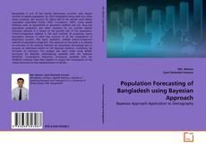Population Forecasting of Bangladesh using Bayesian Approach kitap kapağı