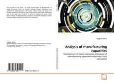 Analysis of manufacturing capacities kitap kapağı