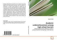 Обложка Academic underachievement among high school learners