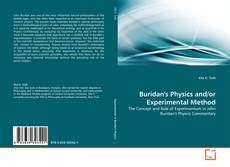 Bookcover of Buridan's Physics and/or Experimental Method