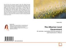 Bookcover of The Albanian Local Government