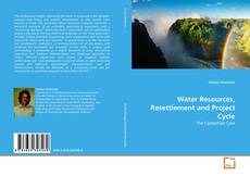 Bookcover of Water Resources, Resettlement and Project Cycle