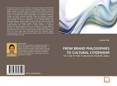 Bookcover of FROM BRAND PHILOSOPHIES TO CULTURAL CITIZENSHIP