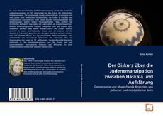 Buchcover von Der Diskurs über die Judenemanzipation zwischen Haskala und Aufklärung