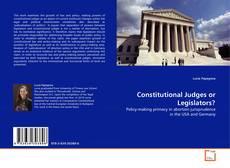 Couverture de Constitutional Judges or Legislators?
