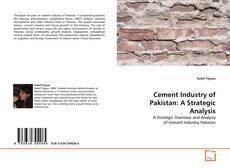 Copertina di Cement Industry of Pakistan: A Strategic Analysis