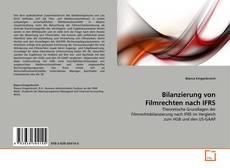 Buchcover von Bilanzierung von Filmrechten nach IFRS